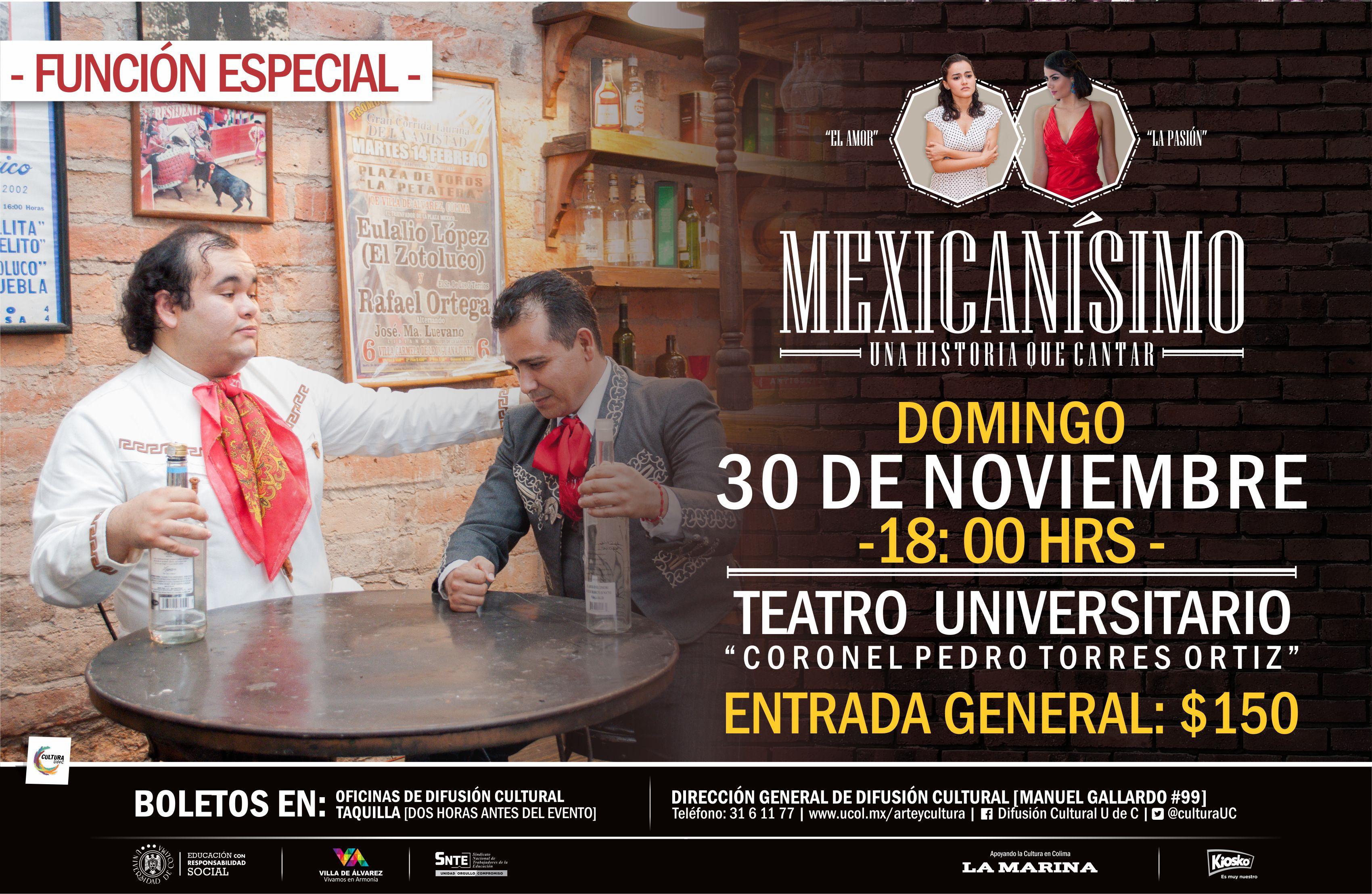 Mexicanísimo, Una historia que Cantar.