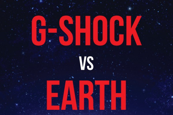 G Shock vs. Earth